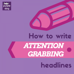 How to write attention grabbing headlines