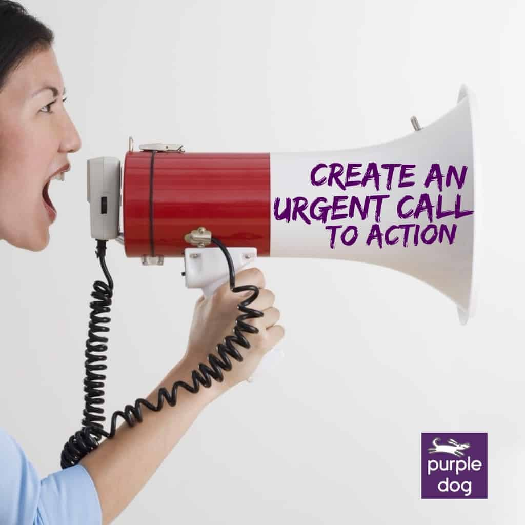 Create an urgent call to action