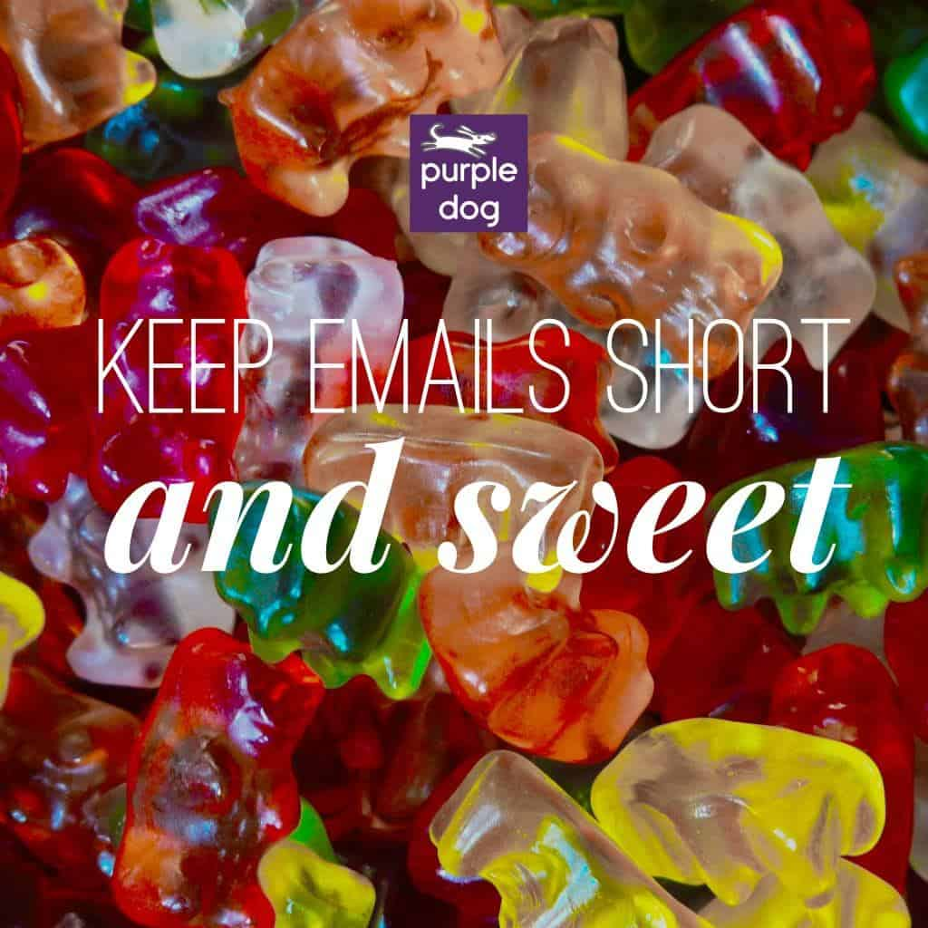 keep emails short and sweet