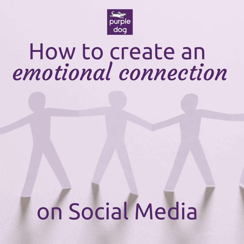 How to create emotional connection an on Social Media
