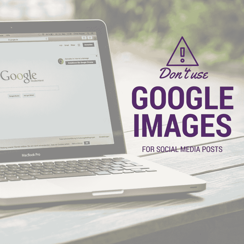 Don't use google images for social media posts