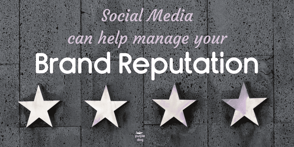 Social Media can help manage Brand reputation