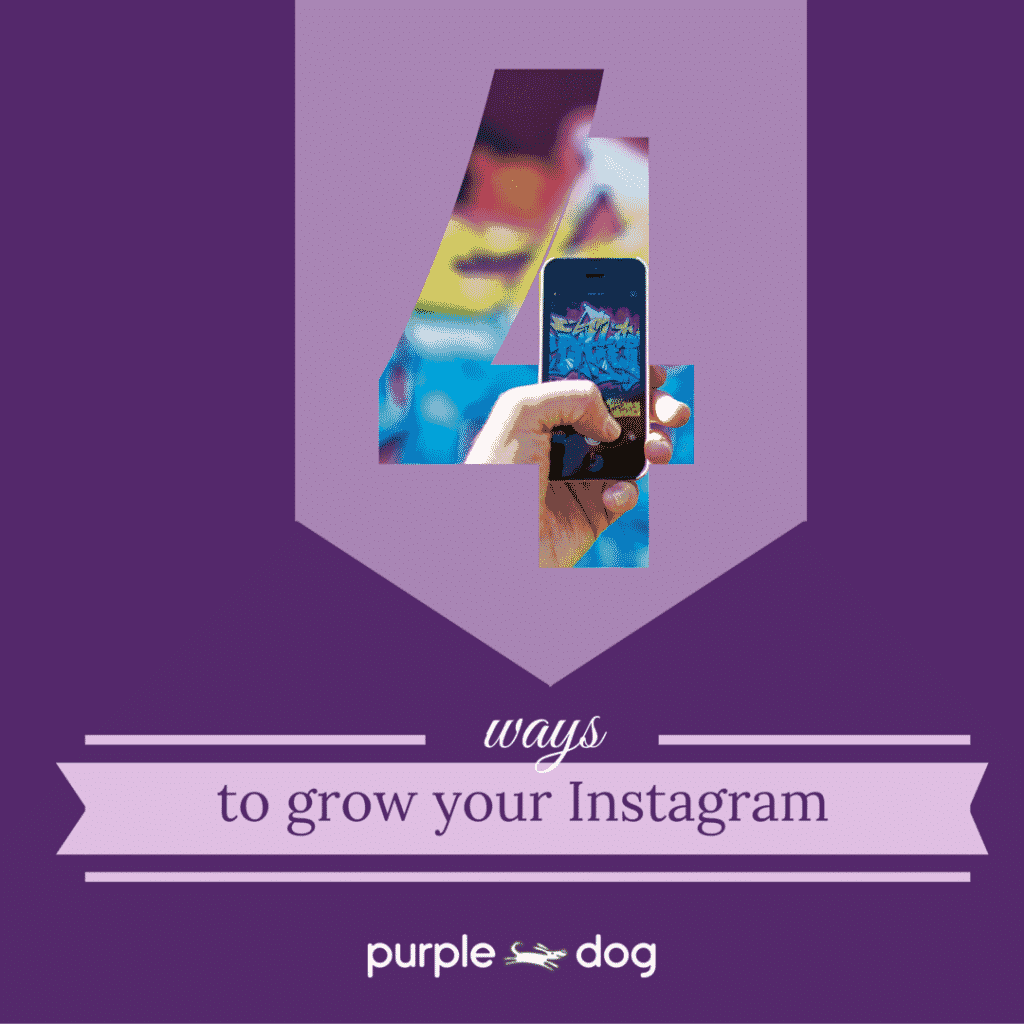 4 ways to grow your Instagram followers