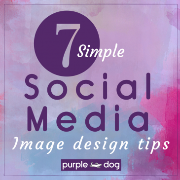 7 Simple Social Media Image Design Tips