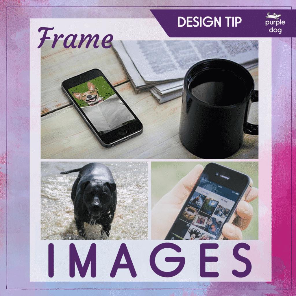 Frame images