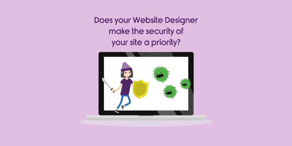 Choosing a website designer is security a priority