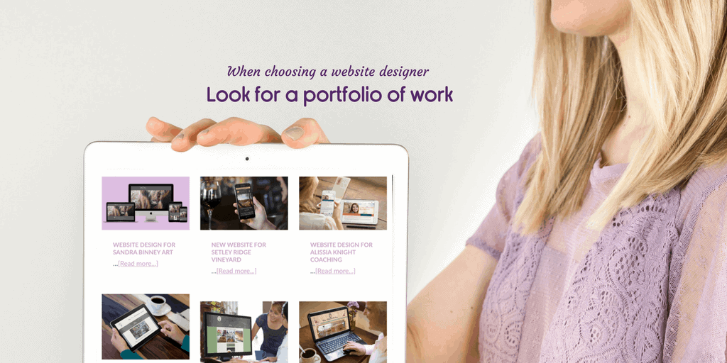 When choosing a website designer look at their portfolio