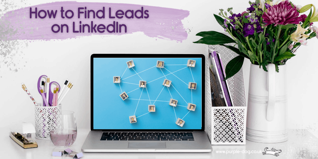 How to Find Leads on LinkedIn Naturally