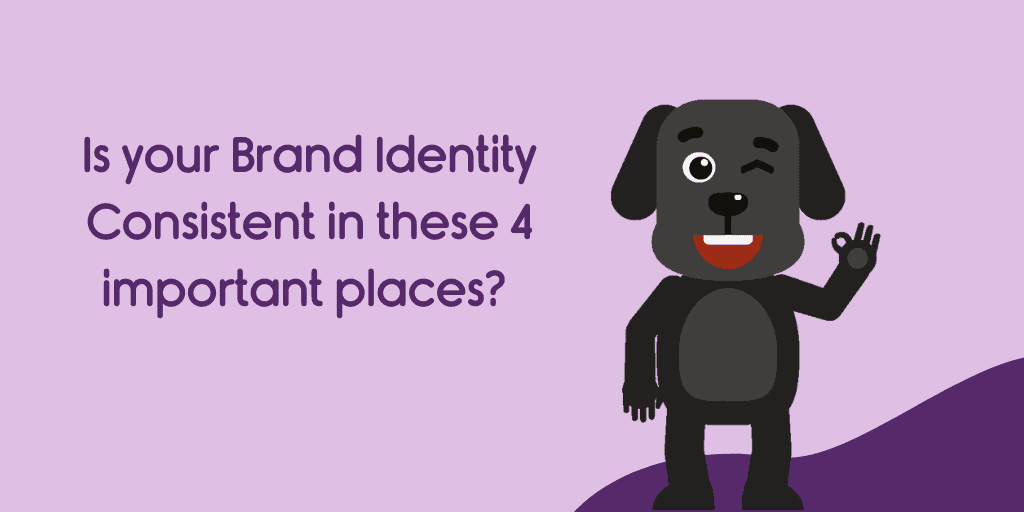 Is your branding consistent in these 4 important places