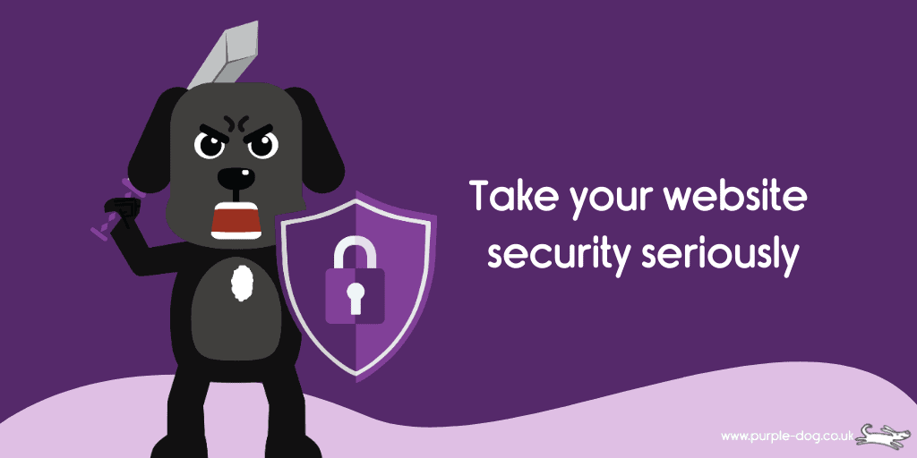 Take your website security seriously