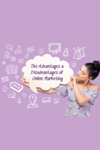 The Advantages & Disadvantages of Online Marketing